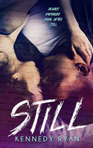 Cover Art for STILL (Grip Book 2) by Kennedy Ryan