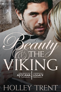 Cover Art for Beauty & the Viking: The Afótama Legacy (Norseton Wolves Book 10) by Holley Trent