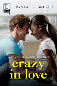 Cover Art for Crazy in Love (A Love & Harmony Romance) by Crystal B. Bright