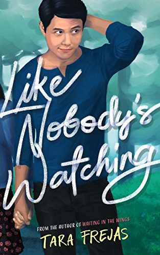 Cover Art for Like Nobody's Watching by Tara Frejas