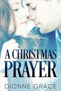 Cover Art for A Christmas Prayer by Dionne Grace