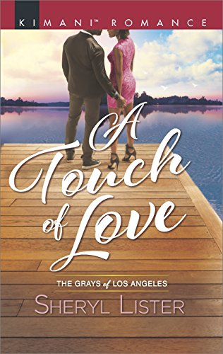 Cover Art for A Touch of Love (The Grays of Los Angeles) by Sheryl Lister