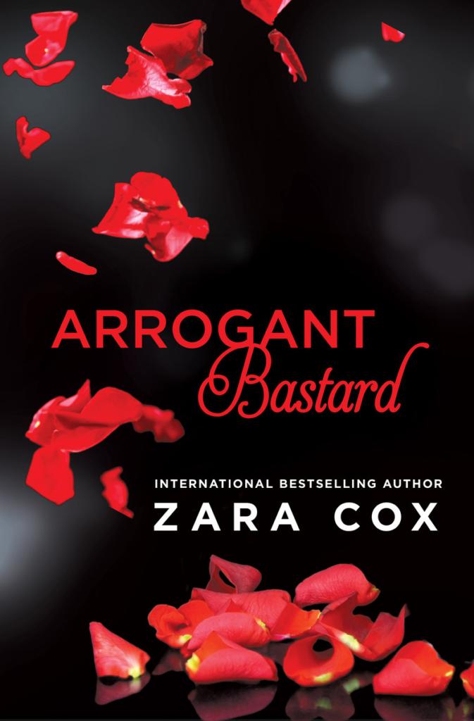 Cover Art for Arrogant Bastard (Dark Desires) by Zara Cox