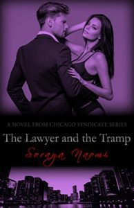 Cover Art for The Lawyer and the Tramp (Chicago Syndicate Book 7) by Soraya Naomi