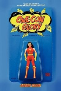 Cover Art for One Con Glory by Sarah Kuhn
