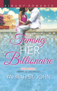 Cover Art for Taming Her Billionaire (Knights of Los Angeles) by Yahrah St. John