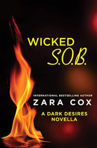 Cover Art for Wicked S.O.B.: A Dark Desires novella by Zara Cox