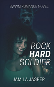 Cover Art for Rock Hard Soldier: BWWM Military Romance by Jamila Jasper