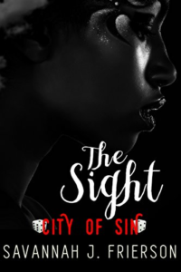 Cover Art for The Sight: City of Sin by Savannah J. Frierson