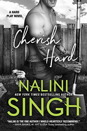 Cover Art for Cherish Hard (Hard Play Book 1) by Nalini Singh