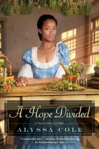 Cover Art for A Hope Divided (The Loyal League) by Alyssa Cole
