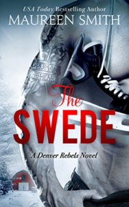 Cover Art for The Swede (Denver Rebels Book 2) by Maureen Smith