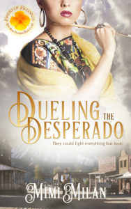 Cover Art for Dueling the Desperado by Mimi Milan