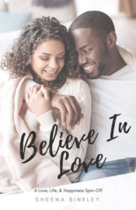 Cover Art for Believe In Love by Sheena Binkley