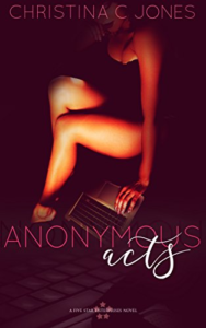 Cover Art for Anonymous Acts (Five Star Enterprises) by Christina C. Jones
