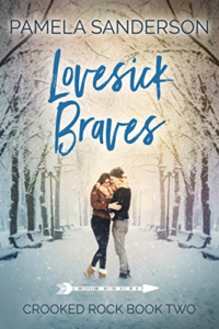Cover Art for Lovesick Braves (Crooked Rock Book 2) by Pamela Sanderson