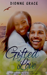 Cover Art for Gifted Love (Howard Family Series Book 1) by Dionne Grace