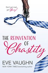 Cover Art for The Reinvention of Chastity by Eve Vaughn