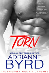 Cover Art for TORN: The Unforgettable Hinton Series by Adrianne Byrd