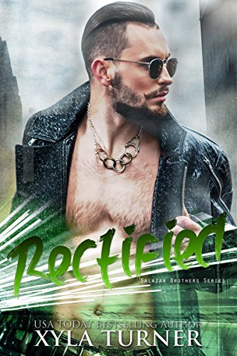 Cover Art for Rectified (Salazar Brothers Book 1) by Xyla Turner