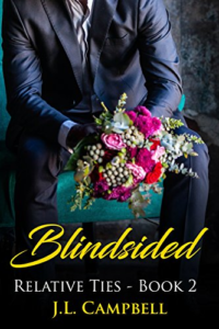 Cover Art for Blindsided (Relative Ties Book 2) by J.L. Campbell