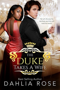 Cover Art for The Duke Takes A Wife by Dahlia Rose