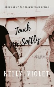 Cover Art for Touch Me Softly by Kelly Violet