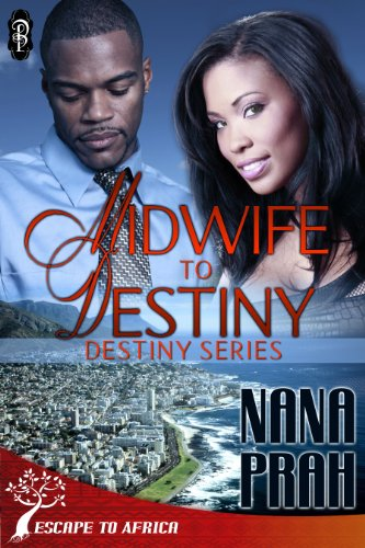 Cover Art for Midwife to Destiny by Nana Prah