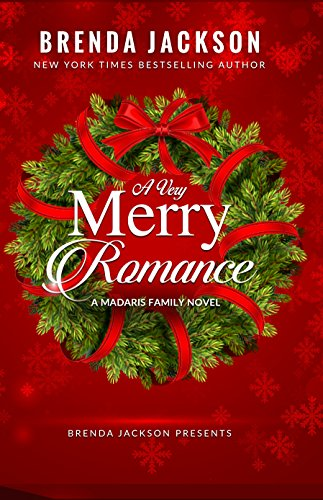 Cover Art for A Very Merry Romance (Madaris Series Book 21) by Brenda Jackson