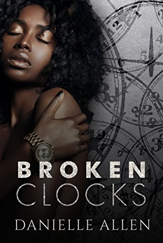 Cover Art for Broken Clocks by Danielle Allen