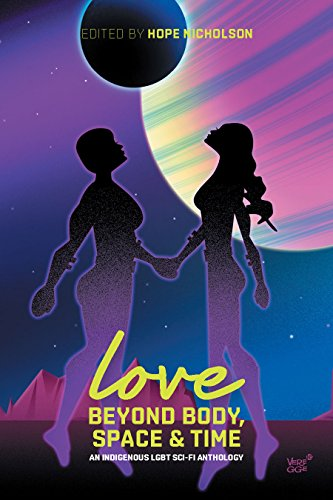 Cover Art for Love Beyond Body, Space & Time by AN ANTHOLOGY