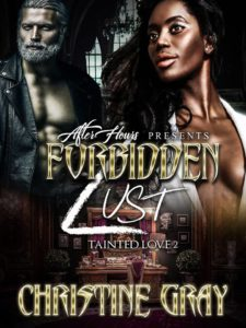Cover Art for Forbidden Lust; Tainted Love 2 by Christine Gray