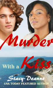 Cover Art for Murder with a Kiss by Stacy-Deanne