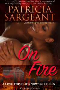 Cover Art for On Fire by Patricia Sargeant