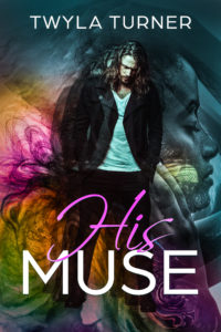 Cover Art for His Muse by Twyla Turner