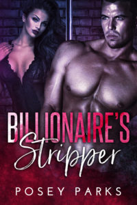 Cover Art for Billionaire's Stripper by Posey Parks