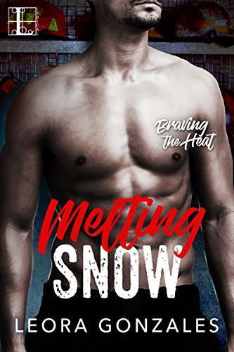 Cover Art for Melting Snow (Braving the Heat) by Leora Gonzales
