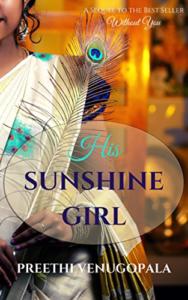 Cover Art for His Sunshine Girl (Sreepuram Series Book 2) by Preethi Venugopala