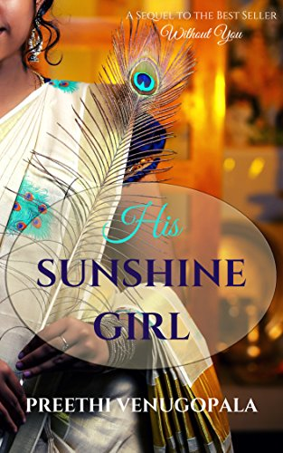 Cover Art for His Sunshine Girl (Sreepuram Series Book 2) by Preethi Venugopala
