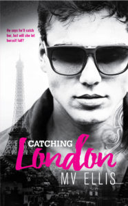 Cover Art for Catching London by MV Ellis
