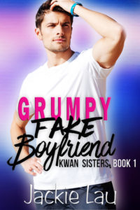 Cover Art for Grumpy Fake Boyfriend by Jackie Lau