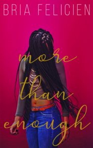 Cover Art for More Than Enough by Bria Felicien