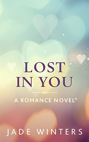 Cover Art for Lost In You by Jade Winters