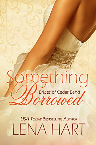 Cover Art for SOMETHING BORROWED by Lena Hart