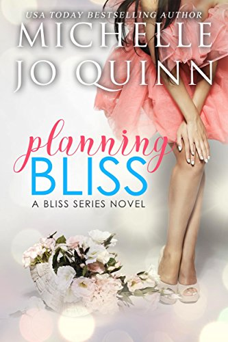 Cover Art for PLANNING BLISS by Michelle Jo Quinn