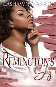 Cover Art for Remington's Sky by Lashawn Vasser