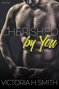 Cover Art for CHERISHED BY YOU by Victoria H. Smith