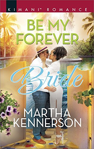 Cover Art for BE MY FOREVER BRIDE by Martha Kennerson