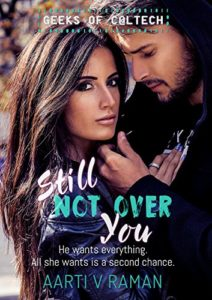 Cover Art for STILL NOT OVER YOU by Aarti V. Raman