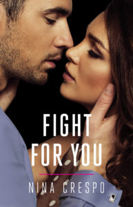 Cover Art for Fight For You by Nina Crespo